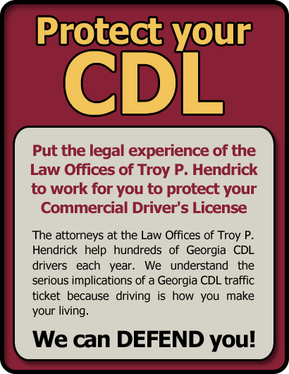 Atlanta CDL Commercial Driver Traffic and Speeding Ticket Lawyer Troy P. Hendrick | Georgia GA