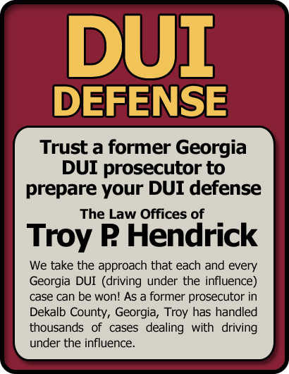 Atlanta Georgia DUI Lawyer   Law Offices of Driving Under the Influence how we defend you in Atlanta, GA